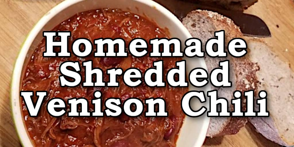 How to Make Homemade Shredded Venison Chili